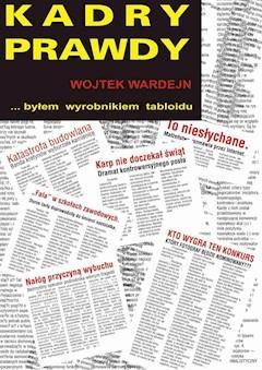 Kadry prawdy - Wojciech Wardejn - ebook