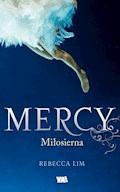 Mercy. Miłosierna - Rebecca Lim - ebook