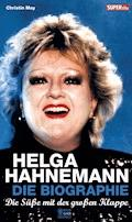 Helga Hahnemann - Christin May - E-Book