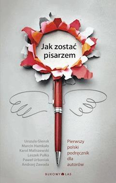 Jak zostać pisarzem - Urszula Glensk - ebook