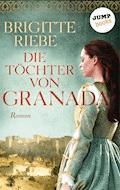 Die Töchter von Granada - Brigitte Riebe - E-Book
