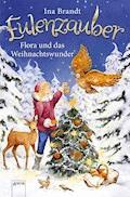 Eulenzauber. Flora und das Weihnachtswunder - Ina Brandt - E-Book