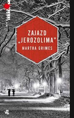 "Zajazd ""Jerozolima"" - Martha Grimes - ebook"