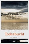 Todesbucht - Jobst Schlennstedt - E-Book