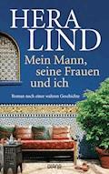 Mein Mann, seine Frauen und ich - Hera Lind - E-Book + Hörbüch
