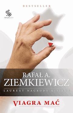 Viagra mać - Rafał A. Ziemkiewicz - ebook