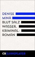 Blut Salz Wasser - Denise Mina - E-Book