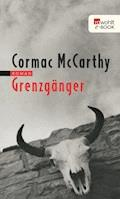 Grenzgänger - Cormac McCarthy - E-Book