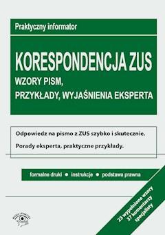 Korespondencja z ZUS. Wzory pism, przykłady, wyjaśnienia eksperta - Opracowanie zbiorowe - ebook