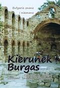 Bułgaria znana i nieznana. Kierunek Burgas - Skarlet - ebook