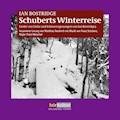 Schuberts Winterreise - Ian Bostridge - Hörbüch