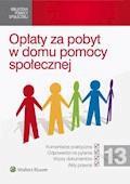 Opłaty za pobyt w domu pomocy społecznej - Bartłomiej Mazurkiewicz, Magdalena Januszewska - ebook