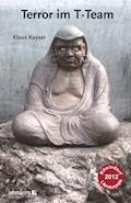 Terror im T-Team - Klaus Kayser - E-Book