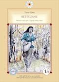 Betty Zane. Legendy Doliny Ohio. Część I - Zane Grey - ebook