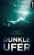 Dunkle Ufer - Sage Dawkins - E-Book