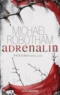 Adrenalin - Michael Robotham - E-Book