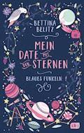 Mein Date mit den Sternen - Blaues Funkeln - Bettina Belitz - E-Book