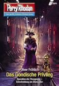 Perry Rhodan 2971: Das Gondische Privileg - Oliver Fröhlich - E-Book + Hörbüch
