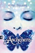 Ascheherz - Nina Blazon - E-Book