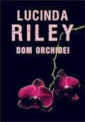Dom orchidei - Lucinda Riley - ebook