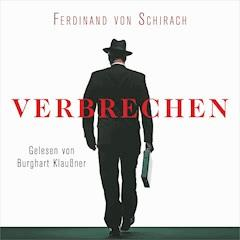 Verbrechen - Ferdinand von Schirach - Hörbüch