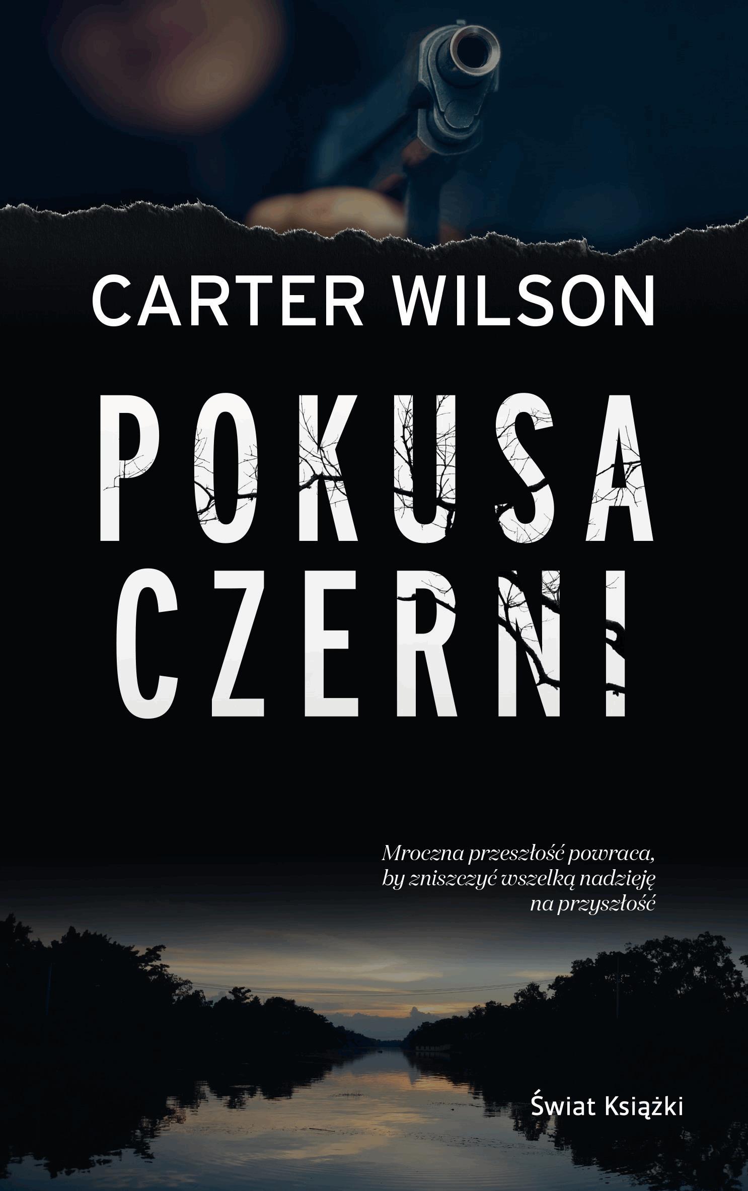 Pokusa czerni - Tylko w Legimi możesz przeczytać ten tytuł przez 7 dni za darmo. - Carter Wilson