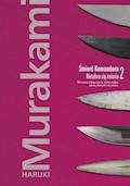 Śmierć Komandora. Tom 2. Metafora się zmienia - Haruki Murakami - ebook