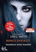 Tagebuch eines Vampirs - Dunkle Ewigkeit - Lisa J. Smith - E-Book
