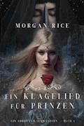 Ein Klagelied für die Prinzessin (Ein Thron für Schwestern —Buch Vier) - Morgan Rice - E-Book
