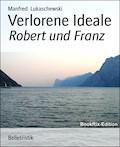Verlorene Ideale - Manfred Lukaschewski - E-Book
