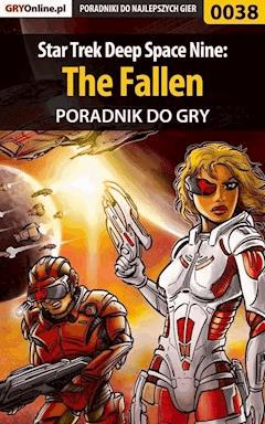 "Star Trek Deep Space Nine: The Fallen - poradnik do gry - Adam ""eJay"" Kaczmarek - ebook"