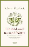 Ein Bild und tausend Worte - Klaus Modick - E-Book