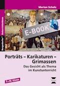 Porträts - Karikaturen - Grimassen - Marion Scholz - E-Book