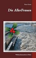 Die AllerFrauen - Ilena Grote - E-Book