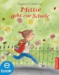 Millie geht zur Schule - Dagmar Chidolue - E-Book