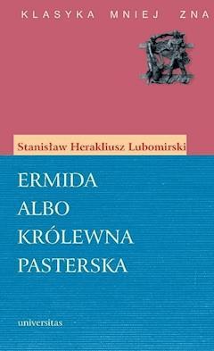 Ermida - Stanisław Herakliusz Lubomirski - ebook