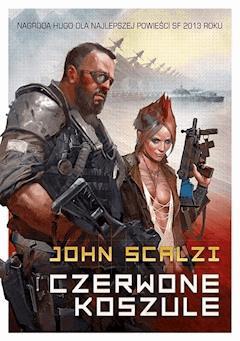 Czerwone koszule - John Scalzi - ebook