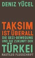 Taksim ist überall - Deniz Yücel - E-Book
