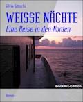 WEISSE NÄCHTE - Silvia Götschi - E-Book