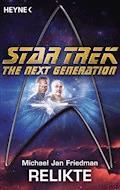 Star Trek - The Next Generation: Relikte - Michael Jan Friedman - E-Book