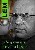Ze wspomnień Ijona Tichego - Stanisław Lem - ebook