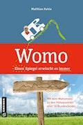 Womo ؎ Einen Spiegel erwischt es immer - Matthias Kehle - E-Book