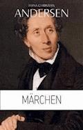 Hans Christian Andersen: Märchen (Illustriert) - Hans Christian Andersen - E-Book
