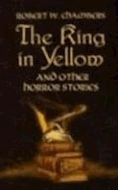 The King in Yellow - Robert William Chambers - ebook