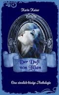 Der Duft von Lilien - Karin Kaiser - E-Book