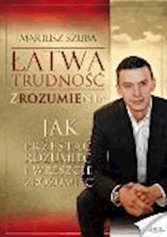 Łatwa trudność zrozumienia - Mariusz Szuba - ebook