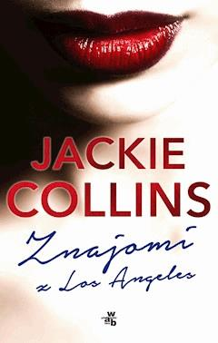Znajomi z Los Angeles - Jackie Collins - ebook