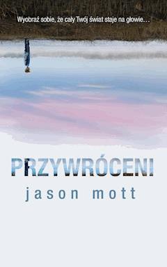 Przywróceni - Jason Mott - ebook
