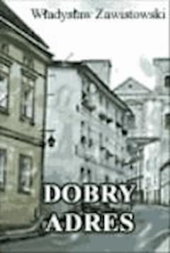 Dobry adres  - Władysław Zawistowski - ebook