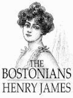 The Bostonians - Henry James - ebook